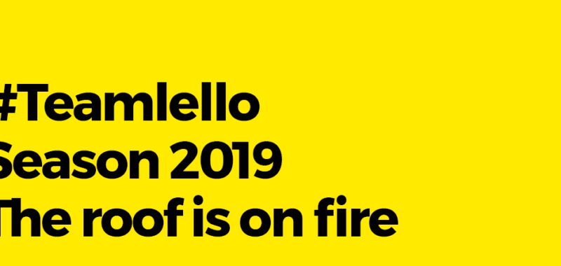 Teamlello Season 2019 The roof is on fire